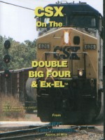 CSX Double Big Four & Ex-EL™ Railroad DVD