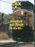 CSX Double Big Four & Ex-EL™ Railroad DVD