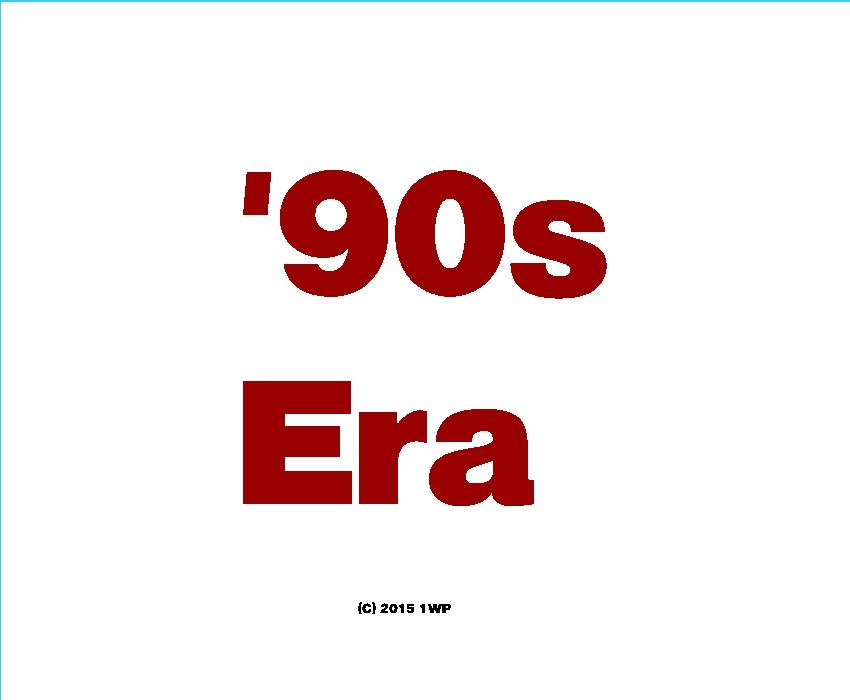 1990s Era