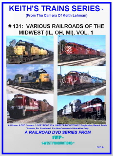 Image of Keith's Trains Series™ RR DVD #131 (1-West Productions™)