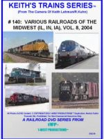 Image of Keith's Trains Series™ RR DVD #140 (1-West Productions™)