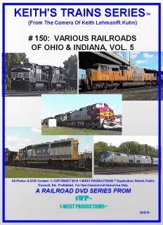 Image of Keith's Trains Series™ RR DVD #150 (1-West Productions™)