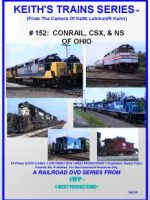Image of Keith's Trains Series™ RR DVD #152 (1-West Productions™)