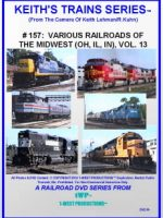 Image of Keith's Trains Series™ RR DVD #157 (1-West Productions™)