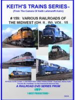 Image of Keith's Trains Series™ RR DVD #159 (1-West Productions™)