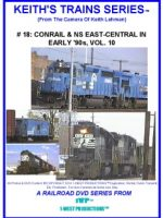 Image of Keith's Trains Series™ RR DVD #18 (1-West Productions™)