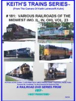 Image of Keith's Trains Series™ RR DVD #181 (1-West Productions™)