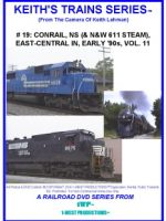 Image of Keith's Trains Series™ RR DVD #19 (1-West Productions™)