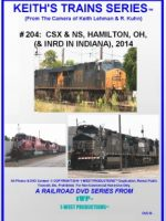 Image of Keith's Trains Series™ RR DVD #204 (1-West Productions™)