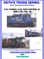 Image of Keith's Trains Series™ RR DVD #22 (1-West Productions™)