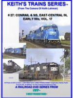 Image of Keith's Trains Series™ RR DVD #27 (1-West Productions™)