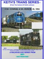 Image of Keith's Trains Series™ RR DVD #34 (1-West Productions™)