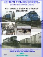 Image of Keith's Trains Series™ RR DVD #43 (1-West Productions™)