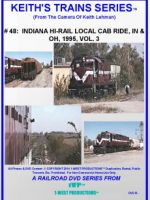 Image of Keith's Trains Series™ RR DVD #48 (1-West Productions™)