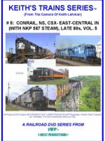 Image of Keith's Trains Series™ RR DVD #5 (1-West Productions™)