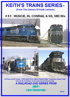 Image of Keith's Trains Series™ RR DVD #51 (1-West Productions™)