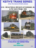 Image of Keith's Trains Series™ RR DVD #53 (1-West Productions™)
