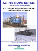 Image of Keith's Trains Series™ RR DVD #6 (1-West Productions™)