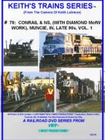 Image of Keith's Trains Series™ RR DVD #70 (1-West Productions™)