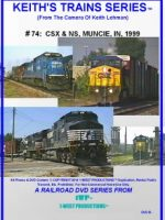 Image of Keith's Trains Series™ RR DVD #74 (1-West Productions™)