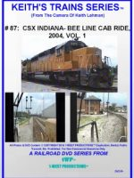Image of Keith's Trains series™ #87 CSX Indiana Bee Line Cab Ride, 2004, Vol. 1 RR DVD