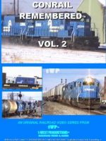 Image of Conrail Rememeberd™ Vol. 2 Video from 1-West Productions™